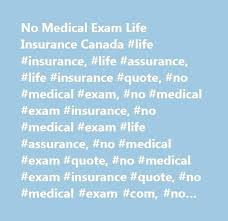 Term Life Insurance Quotes No Medical Exam Stunning Term Life Insurance No Medical Exam Online Quote New Quotes Of The Day