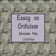 pope an essay on criticism co pope an essay on criticism an essay on criticism by alexander pope