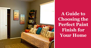 how to choose a paint finish from