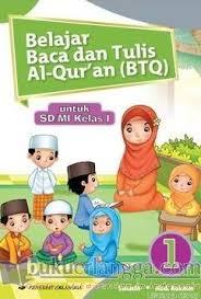 4 bulan yang lalu / jadwal mingguan (weekly) dapat dilihat melaui link menu di atas Belajar Baca Dan Tulis Al Qur An Btq Untuk Sd Mi Kelas I Jilid 1 Sulasih Belbuk Com