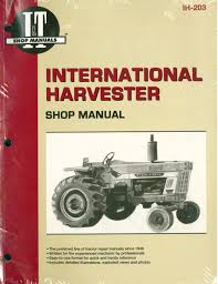 international harvester tractor service manual 454 464 484 574 584 international harvester tractor service manual 454 464 484 574 584 674 766 786 826 886 966 986 1026 1066 1086