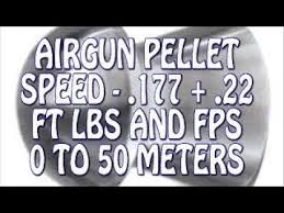 177 Air Rifle Trajectory Chart Airgun Pellet Speed Power Test 0 To 50m 22 177 Fps Ft Lbs