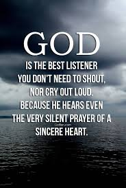 Famous God Quotes God Is The Best Listener You Don't Need To Shout Interesting God Quotes