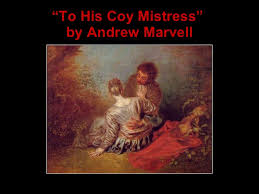 "to his coy mistress andrew marvell "" to his coy mistress"" by andrew marvell"