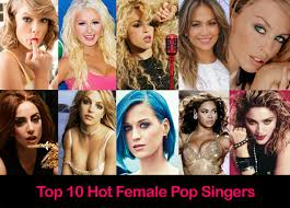 Best Singers Top 10 Hot Female Pop Singers 2016 Ten Pop Divas Who Rule Pop