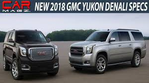 2018 gmc yukon denali price.  price 2018 gmc yukon denali review changes and price for gmc yukon denali price