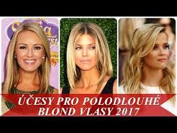 účesy Pro Polodlouhé Blond Vlasy 2017