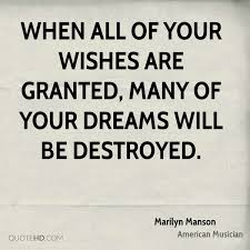 Wishes And Dreams Quotes Best Of Marilyn Manson Dreams Quotes QuoteHD