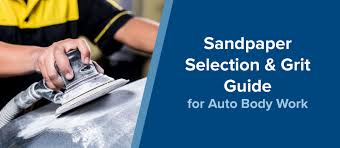 Automotive Sandpaper Grit Chart Sandpaper Selection Grit Guide For Auto Body Work