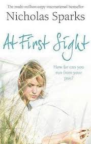 best author of the notebook ideas writing  at first sight by nicholas sparks author of the notebook found in
