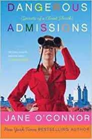 Dangerous Admissions: Secrets of a Closet Sleuth: OConnor, Jane:  9780061240867: Amazon.com: Books