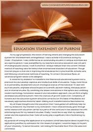 sample statement of purpose you not realize it but when you  your sample statement of purpose education should be an essay about your previous history future goals and the motivation factor behind pursuing the