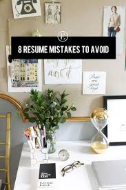 8 Common Resume Mistakes To Avoid - The Everygirl