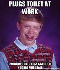plugs toilet at work overflows onto boss's shoes in neighboring ... via Relatably.com