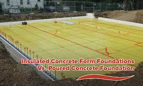 insulated concrete form foundations vs poured concrete foundation