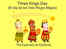 Three Kings Day (El día de los Tres Reyes Magos) - ppt video ...