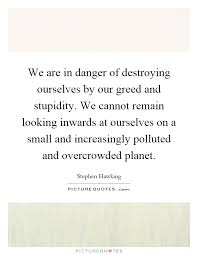 are destroying our planet essay we are destroying our planet essay