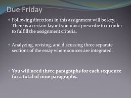 revising source integration due friday following directions in due friday following directions in this assignment will be key