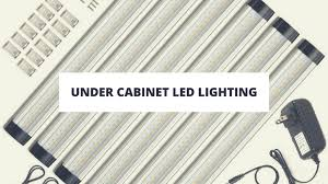 best under cabinet led lighting. best under cabinet led lighting in 2017 reviews that have been selected based on their market performance to find your choice do not hesitate read led m