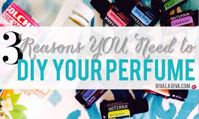 3 reasons you need to diy your perfume