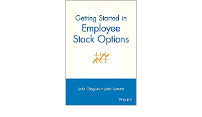 Getting Started In Employee Stock Options (Getting Started In... Book 81)  eBook: Olagues, John, Summa, John F.: Amazon.in: Kindle Store