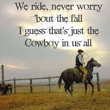 Cowboy Quotes And Cowboy Sayings Images Cowboy Ethics Pinterest Mesmerizing Cowboy Quotes About Love