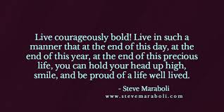 Bold Quotes Awesome Life Quotes On Twitter Live Courageously Bold Quote