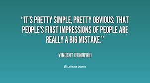 First Impression Quotes Mesmerizing Quotes About First Impression 48 Quotes
