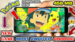 456 MB} Most Awaited New Pokemon Game For Andorid With Ultra HD Graphics ¦  Download