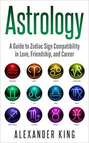 Friendship Compatibility Birth Chart Astrology A Guide To Zodiac Sign Compatibility In Love Friendships And Career Signs Horoscope New Age Astrology Astrology Calendar Book 1