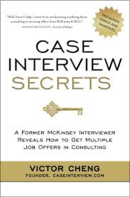 interview case amazon com case interview secrets a former mckinsey interviewer