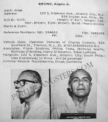 phillygangsters angelo bruno had a reputation of forbidding drugs in his organization but as the mug shot shows that wasn t true
