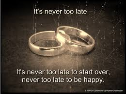 It's Never Too Late Quotes Inspiration How It's Never Too Late To Live Your Dreams