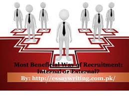 most beneficial way of recruitment internal or external