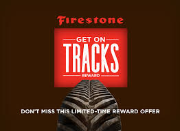 firestone get on tracks reward extended