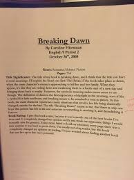 caroline hitesman on twitter for your viewing plere an old book report on breaking dawn in which i wrote personal letters to bella tragic a