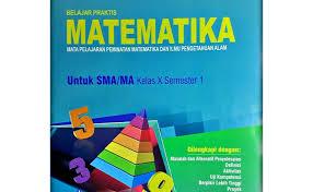 .tentang penetapan buku teks pelajaran kurikulum 2013 untuk pendidikan dasar dan pendidikan menengah, buku kurikulum 2013 edisi revisi 2016 baru buku kurikulum 2013 untuk kelas 1, 4, 7 dan 10. Kunci Jawaban Lks Matematika Wajib Kelas 10 Kurikulum 2013