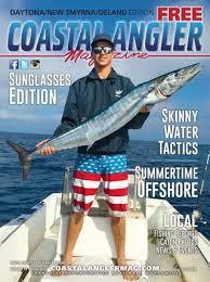 Coastal Angler Magazine July Daytona New Smyrna Deland