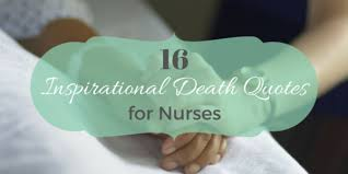 Inspirational Death Quotes Simple 48 Inspirational Death Quotes For Nurses NurseBuff