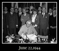 「On June 22, 1944, U.S. President Franklin D. Roosevelt signs the G.I. Bill, which helps returning members of the military –」の画像検索結果