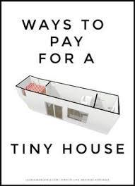 tiny house financing. Tiny House Financing