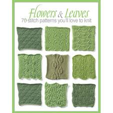Leaf Knitting Pattern Simple Flowers Leaves 48 Stitch Patterns You'll Like To Knit The