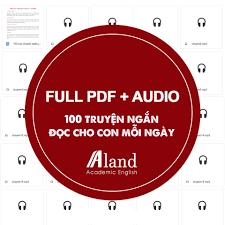 Aland - Happy English - 🎁 [TẶNG] 100 TRUYỆN NGẮN FULL PDF + AUDIO 👉 Ba mẹ  chấm (.) cô Hoa và Aland gửi tặng tài liệu nhé! Đây là bộ 100