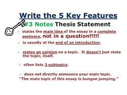 the thesis statement a road map for your essay paragraph essay  6 write the 5 key features 3 notes thesis statement