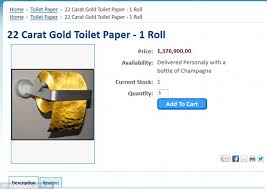 gold flake toilet paper. toilet paper man is selling the 22-carat gold roll for bargain price of flake i