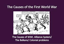 the causes of the first world war alliance systems the bal  how did they change during the war what dates can you put on them