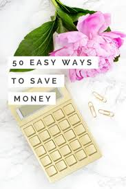 17 best images about gen y girl eat sleep wear to 50 super easy ways to save money because saving money is definitely something you should