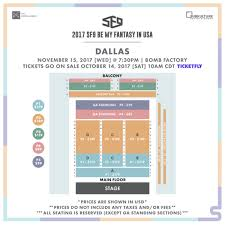 The Bomb Factory Seating Chart Seating Charts For 2017 Sf9 Be My Fantasy In Usa