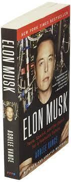 Elon Musk: Tesla, SpaceX, and the Quest for a Fantastic Future - Vance,  Ashlee - Amazon.de: Bücher