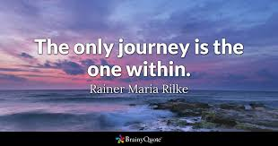 Inspirational Travel Quotes Adorable Rainer Maria Rilke Quotes BrainyQuote